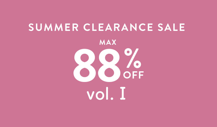 SUMMER CLEARANCE SALE MAX88%OFF vol.Ⅰ