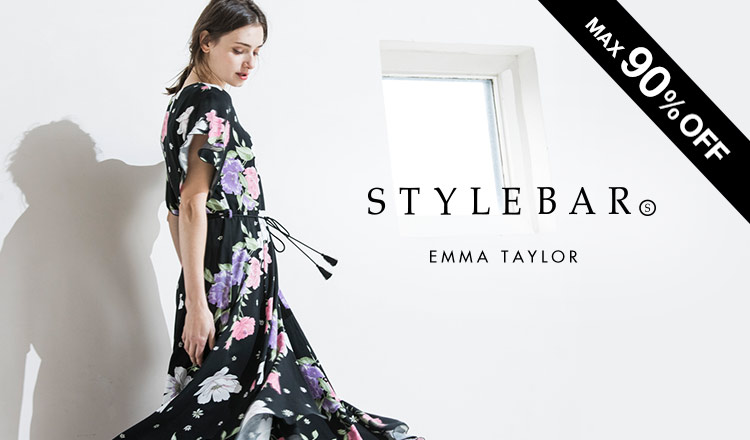 STYLE BAR -EMMA TAYLOR MAX90%OFF-