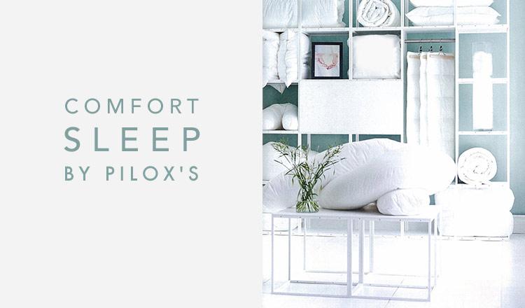 COMFORT SLEEP BY PILOX'S