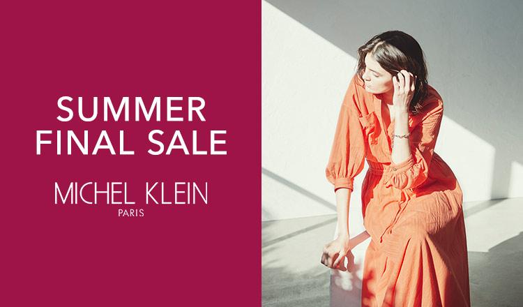 MICHEL KLEIN -SUMMER FINAL SALE-
