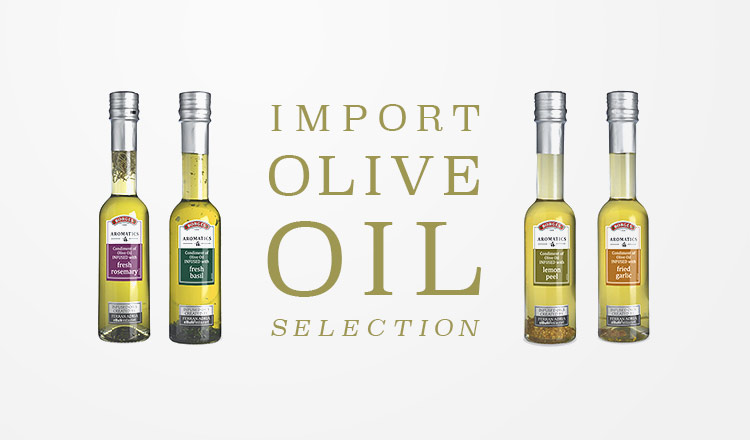 IMPORT OLIVE OIL SELECTION