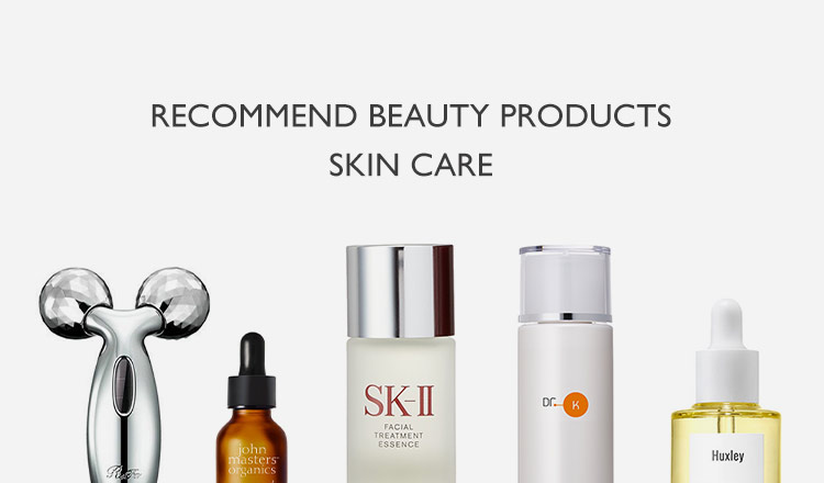 RECOMMEND BEAUTY -SKIN CARE-