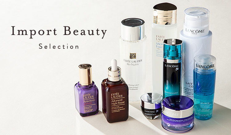 Import beauty selection