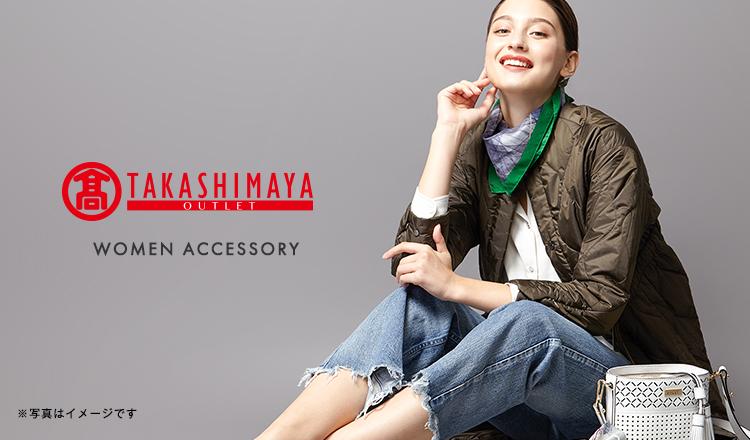 TAKASHIMAYA WOMEN ACCESSORY