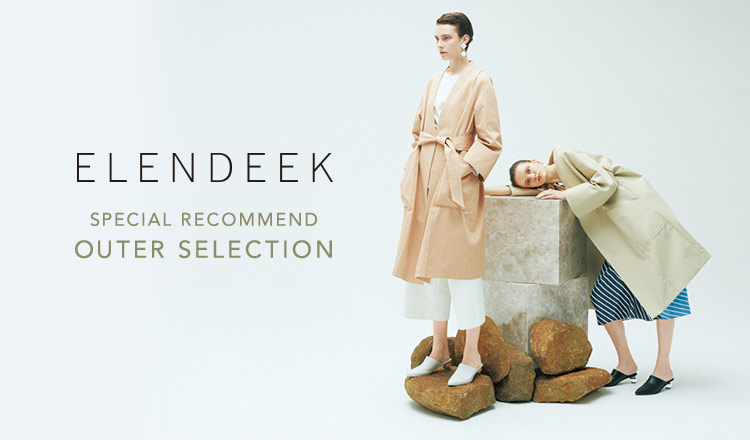 ELENDEEK -SPECIAL RECOMMEND OUTER SELECTION-