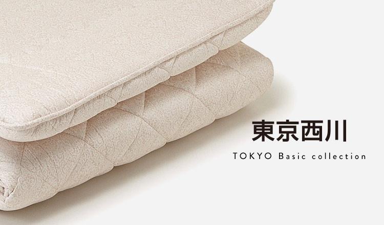 NISHIKAWA -TOKYO- Basic collection