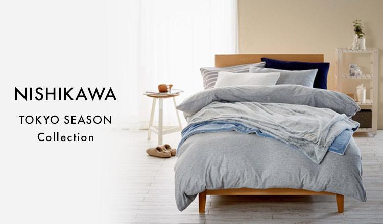 NISHIKAWA -TOKYO-SEASON Collection