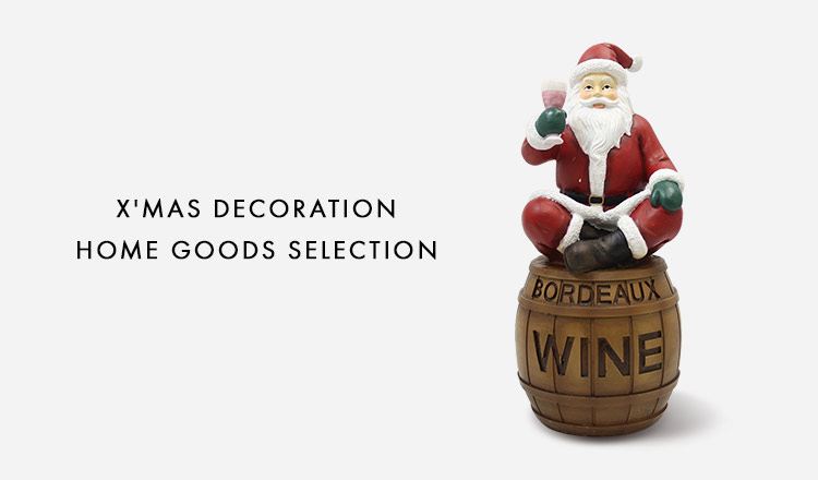 X'MAS DECORATION  HOME GOODS SELECTION