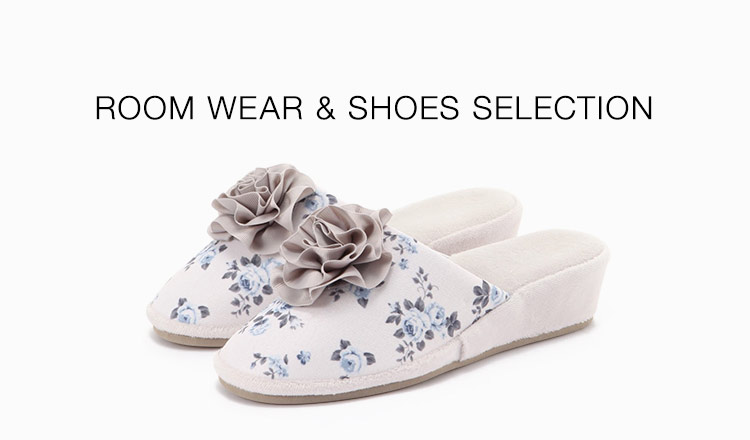 ROOM WEAR & SHOES SELECTION