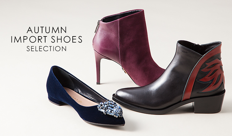 AUTUMN IMPORT SHOES SELECTION