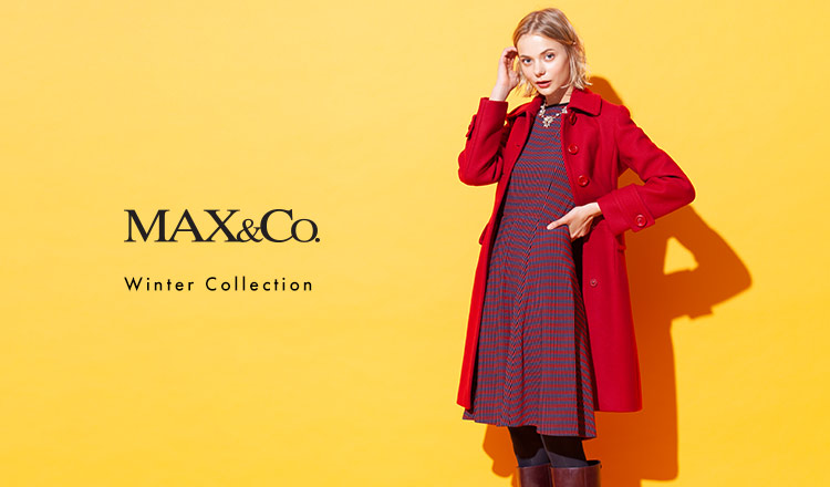 MAX & CO. -Winter Collection-