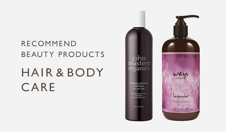 RECOMMEND BEAUTY PRODUCTS-HAIR & BODY CARE-