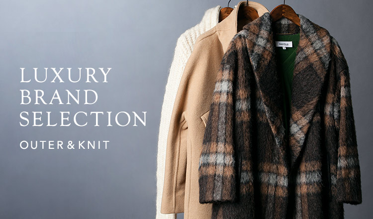 LUXURY BRAND SELECTION -OUTER&KNIT-