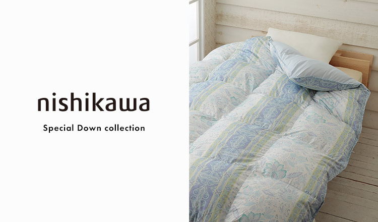 NISHIKAWA -Special Down collection-