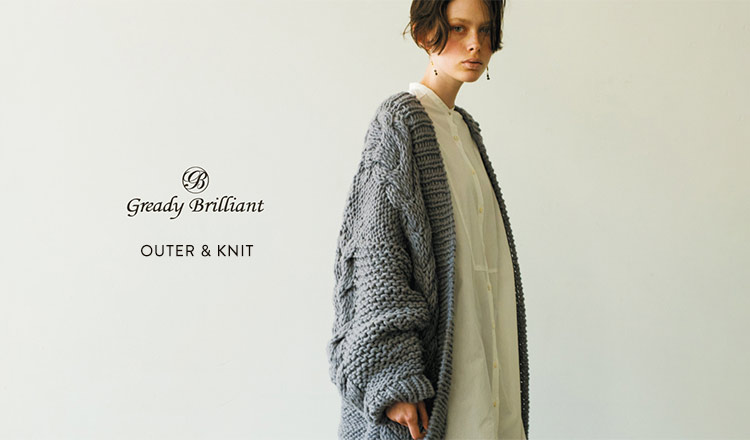 GREADY BRILLIANT -OUTER & KNIT-