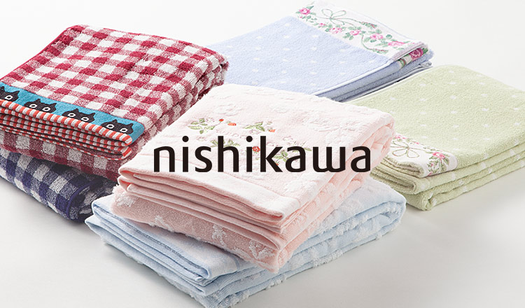 NISHIKAWA -Brand Linen collection-
