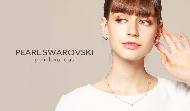 PEARL SWAROVSKI -petit luxurious selection-