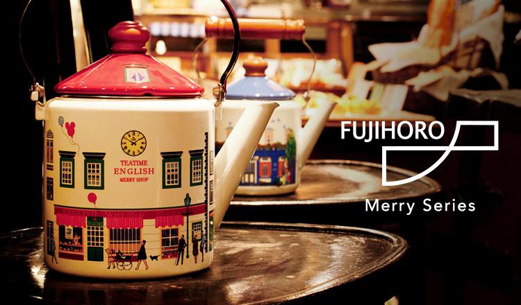 FUJIHORO -Merry Series-