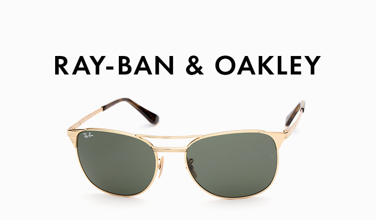 RAY-BAN & OAKLEY