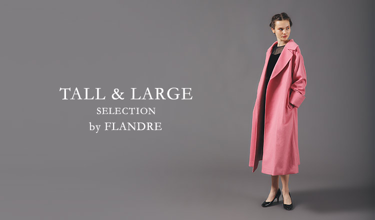 TALL & LARGE_SELECTION by FLANDRE
