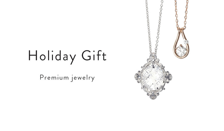 Holiday Gift  : Premium jewelry selection