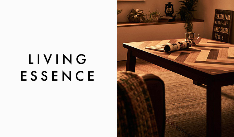 LIVING ESSENCE ~KOTATSU & RUG~