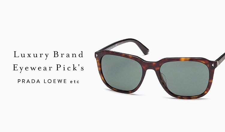 Luxury Brand Eyewear Pick's : PRADA,LOEWE, etc.