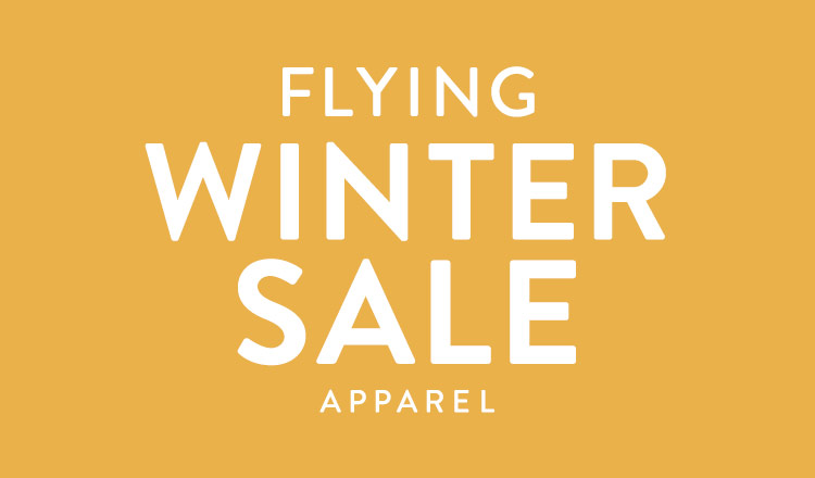 FLYING WINTER SALE -APPAREL-