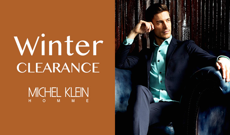 MICHEL KLEIN HOMME -WINTER CLEARANCE-