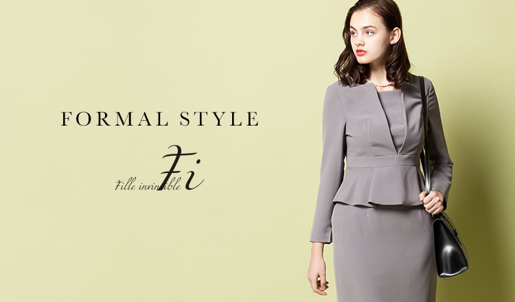 Fille invincible_FORMAL STYLE -入学・卒業シーズン-