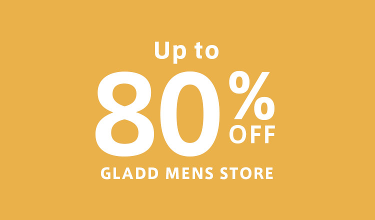 Up to 80%OFF : GLADD MENS STORE