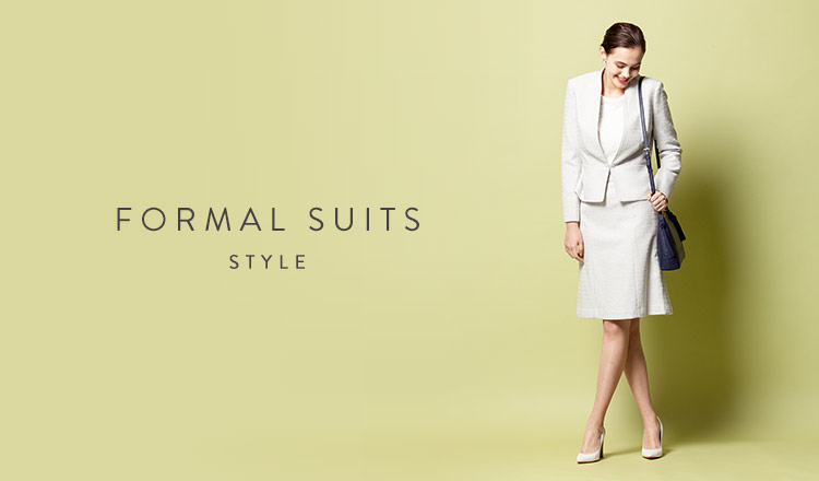 FORMAL SUITS STYLE  -入学・卒業シーズン-