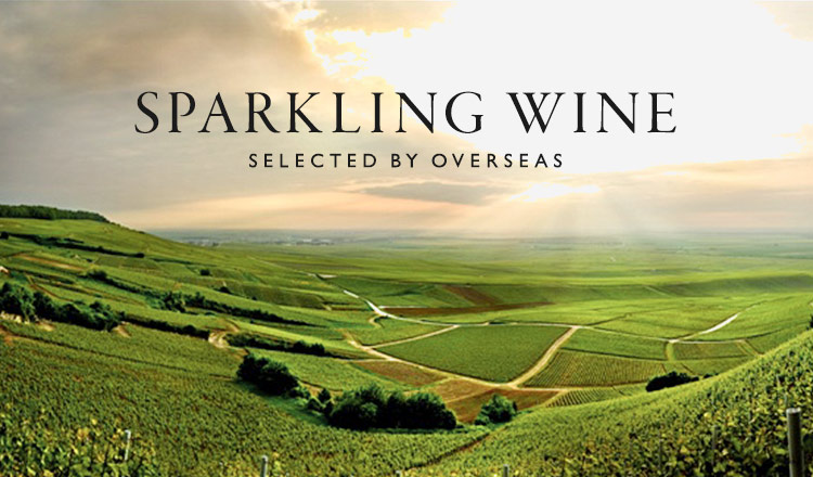 SPARKLING WINE -SELECTED BY OVERSEAS-