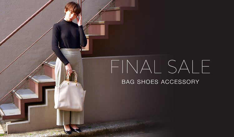 FINAL SALE -BAG SHOES ACCESSORY-
