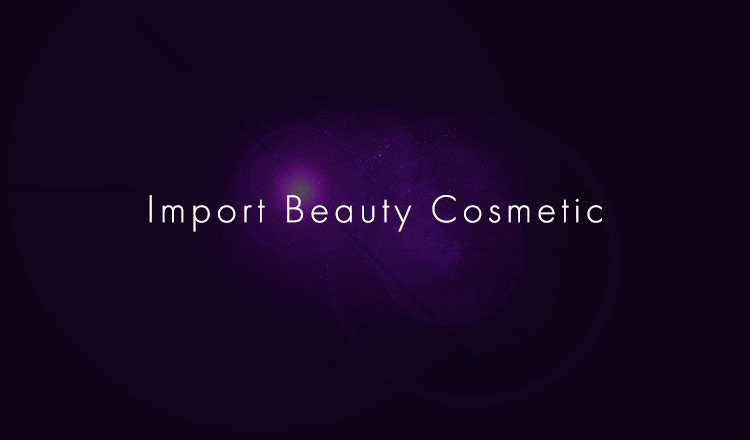 Import Beauty Cosmetic
