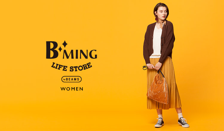 B:MING LIFE STORE by BEAMS WOMEN