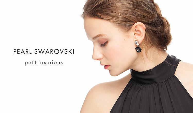 PEARL SWAROVSKI -petit luxurious selection-