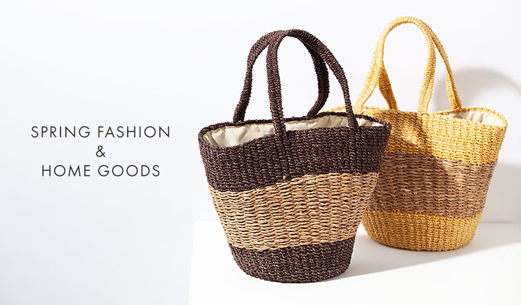 SPRING FASHION & HOME GOODS SELECTION- SHISEI HANBAI