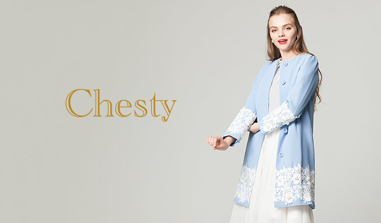 CHESTY -SPRING COLLECTION-