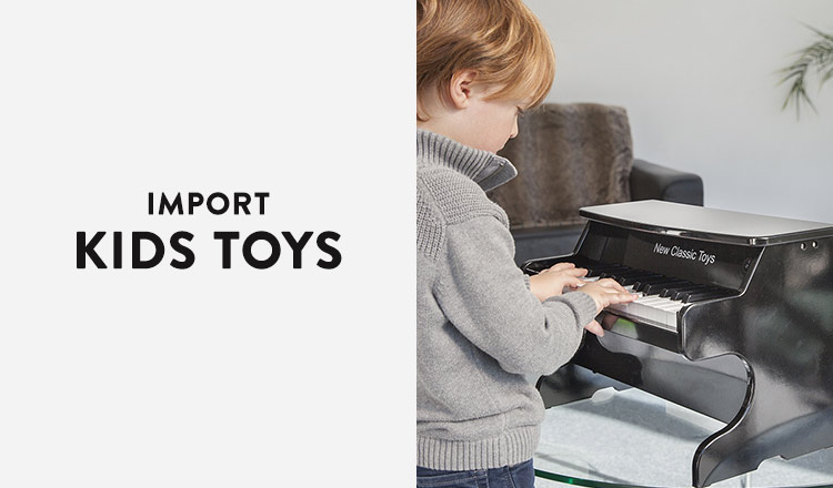 IMPORT KIDS TOY SELECTIONS
