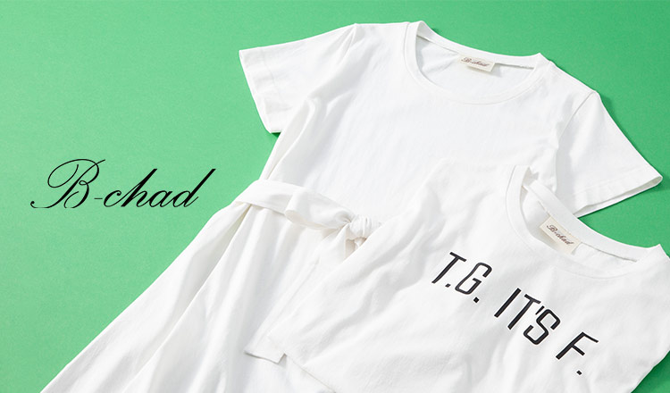 B-CHAD -summer collection-