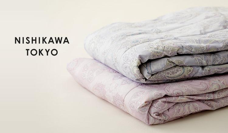 NISHIKAWA TOKYO 夏の準備!クールスタイル特集