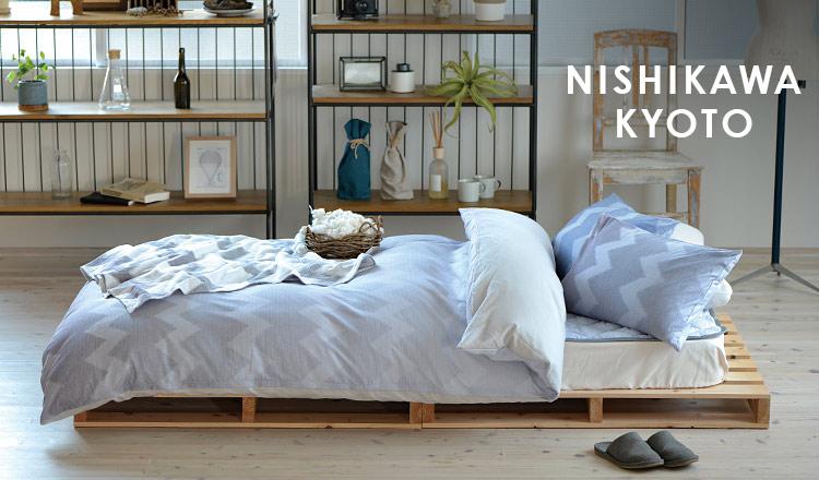 NISHIKAWA -KYOTO-
