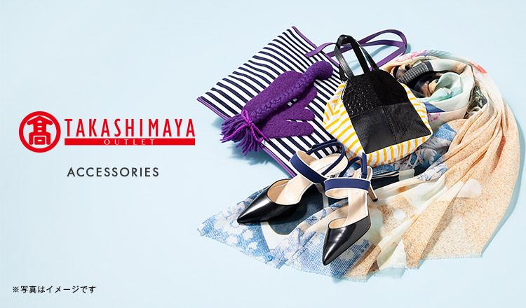 TAKASHIMAYA :Accessories