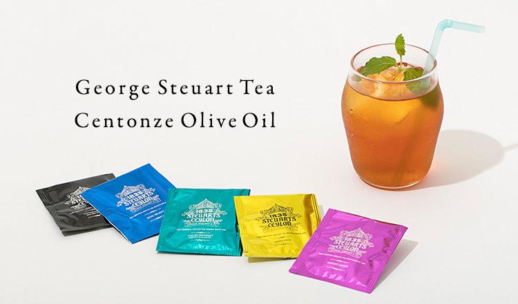 George Steuart Tea / Centonze Olive Oil