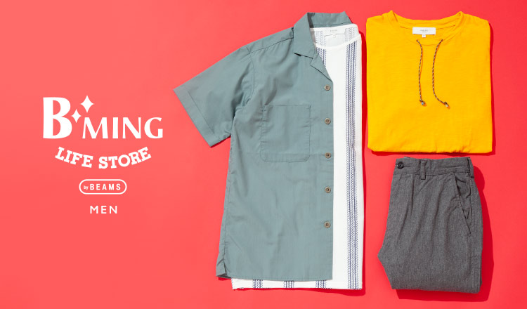 BEAMS MEN:B:MING LIFE STORE
