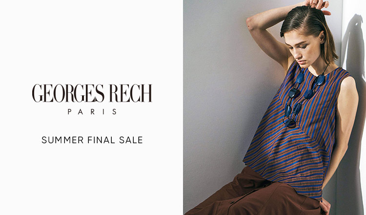 GEORGES RECH -SUMMER FINAL SALE-
