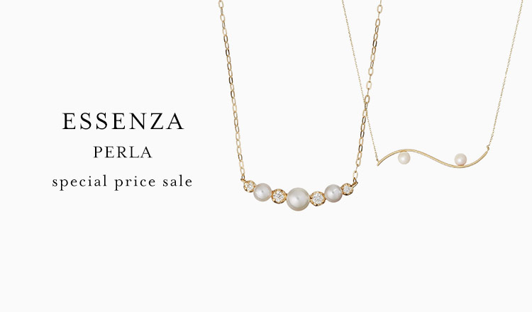 ESSENZA PERLA -special price sale-